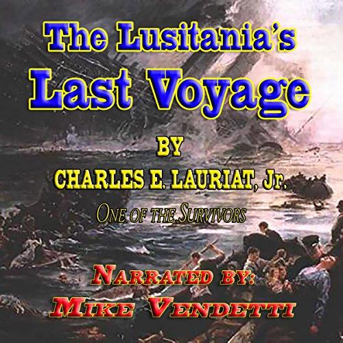 The Lusitania's Last Voyage audiobook cover art