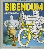 Bibendum : Publicité et Objets Michelin