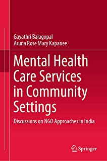 Mental Health Care Services in Community Settings: Discussions on NGO Approaches in India