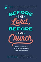 Before the Lord, Before the Church: