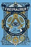 Die Freimaurer – Der mächtigste Geheimbund der Welt