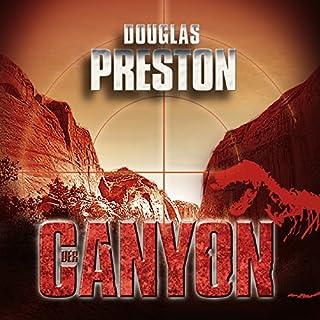 Der Canyon                   Autor:                                                                                                                                 Douglas Preston                               Sprecher:                                                                                                                                 Detlef Bierstedt                      Spieldauer: 13 Std. und 38 Min.     330 Bewertungen     Gesamt 4,4