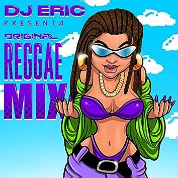 Dj Eric Presenta Original Reggae Mix
