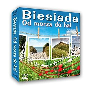 Biesiada od Morza do Hal - Banquet Songs from Poland