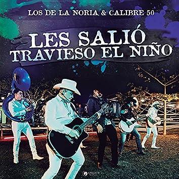 Les Salió Travieso El Niño (En Vivo)