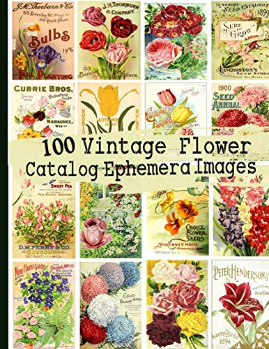100 Vintage Flower Catalog Ephemera Images
