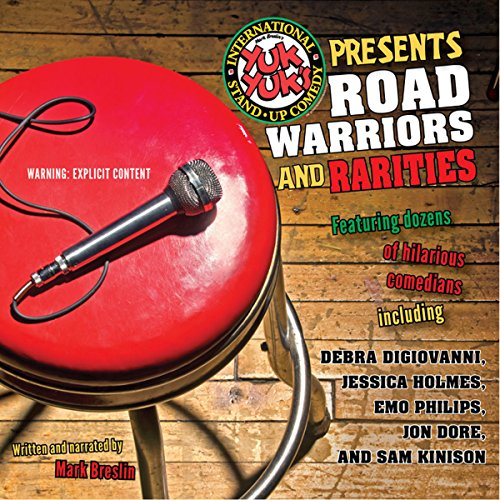 Yuk Yuk's Presents Road Warriors and Rarities audiobook cover art