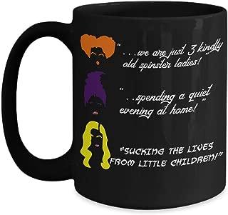 Hocus Pocus Halloween novelty black coffee mug, Winifred Mary Sarah Sanderson sisters decor movie merchandise funny quotes, All Hallows eve Samhain gifts, Dani Dennison girls gift for women