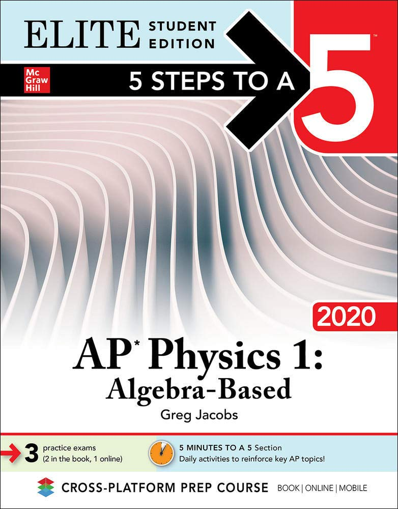 Image Of5 Steps To A 5: AP Physics 1: Algebra-Based 2020 Elite Student Edition