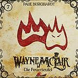 Wayne McLair: Folge 07: Die Feuerteufel