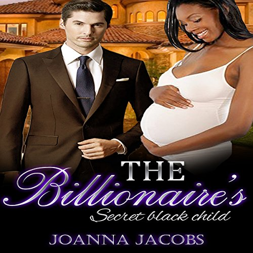 The Billionaire's Secret Black Child audiobook cover art