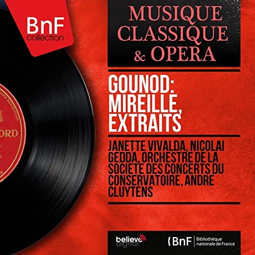 Janette Vivalda, Nicolai Gedda, Orchestre de la Société des concerts du Conservatoire, André Cluytens