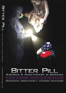 bitter pill healthcare in america