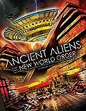 Ancient Aliens & The New World Order [Edizione: Stati Uniti] [Italia] [DVD]