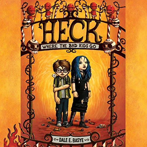Heck: Where the Bad Kids Go audiobook cover art