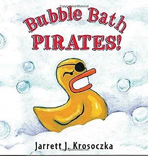 Best bubble bath pirates book Reviews