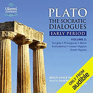 The Socratic Dialogues Early Period, Volume 2     Gorgias, Protagoras, Meno, Euthydemus, Lesser Hippias, Greater Hippias              By:                                                                                                                                 Plato,                                                                                        Benjamin Jowett - translator                               Narrated by:                                                                                                                                 David Rintoul,                                                                                        full cast                      Length: 10 hrs and 9 mins     5 ratings     Overall 4.6