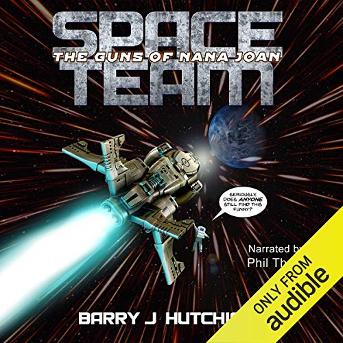 Space Team: The Guns of Nana Joan audiobook cover art