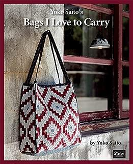 Yoko Saito's Bags I Love to Carry