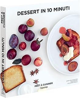 Dessert in 10 minuti