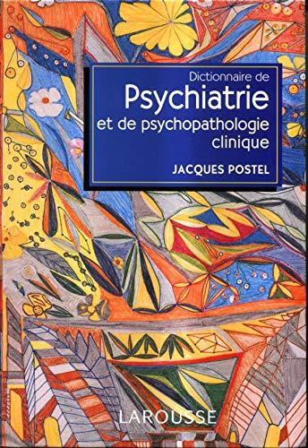 Dictionnaire de psychiatrie et de psychopathologie clinique (Referents)