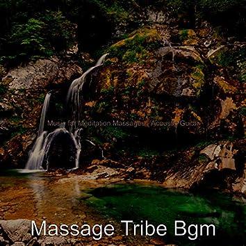 Music for Meditation Massages - Acoustic Guitar