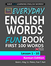 English Lessons Now! Everyday English Words Funbook First 100 Words - Korean Edition (British Version)