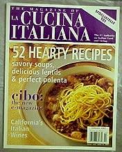 The Magazine of La Cucina Italiana January February 2007 (52 Hearty Recipes, Sfogliatelle 101, California Wines, Vol. 12 No. 1)