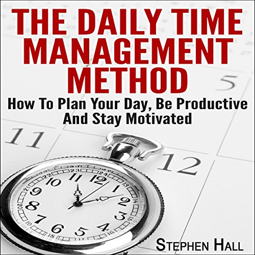 The Daily Time Management Method audiobook cover art