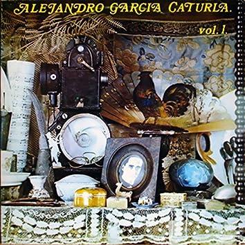 Alejandro García Caturla. Su música Vol. I (Remasterizado)