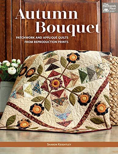 Keightley, S: Herbst Bouquet: Patchwork und A...