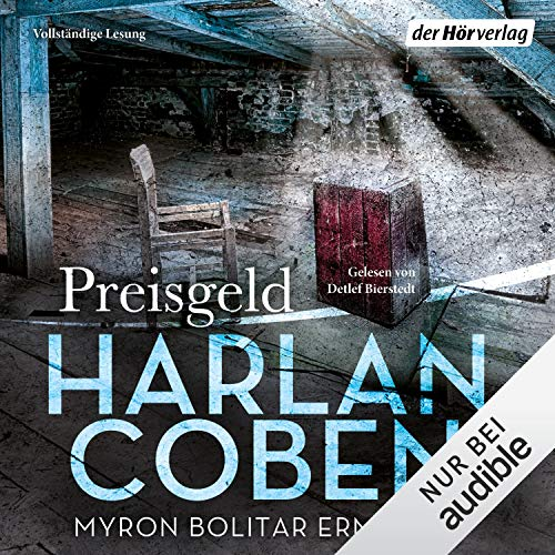 Preisgeld     Myron-Bolitar-Reihe 4              By:                                                                                                                                 Harlan Coben                               Narrated by:                                                                                                                                 Detlef Bierstedt                      Length: 10 hrs and 57 mins     Not rated yet     Overall 0.0