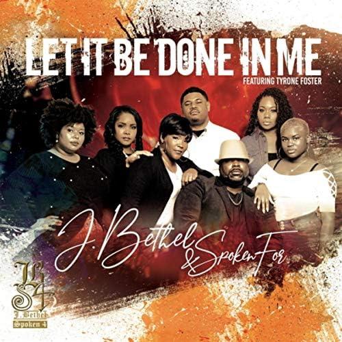 J.Bethel & Spoken For feat. Tyrone Foster
