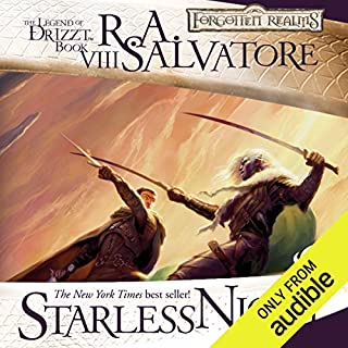 Starless Night     Legend of Drizzt: Legacy of the Drow, Book 2              Written by:                                                                                                                                 R. A. Salvatore                               Narrated by:                                                                                                                                 Victor Bevine                      Length: 11 hrs and 20 mins     25 ratings     Overall 4.9