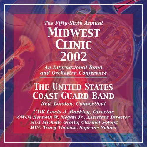 2002 Midwest Clinic: The United Sta…