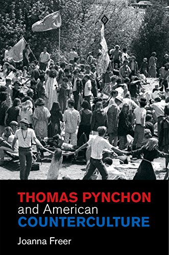 Thomas Pynchon and American Counterculture (Cambridge Studies in American Literature and Culture Book 170) (English Edition)