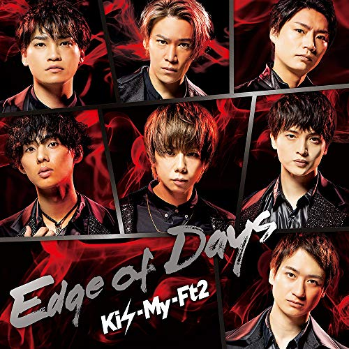 Edge of Days Kis-My-Ft2