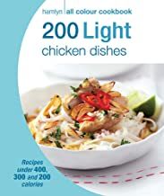 Hamlyn All Colour Cookery: 200 Light Chicken Dishes: Hamlyn All Colour Cookbook