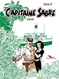Capitaine Sabre - Livre 2
