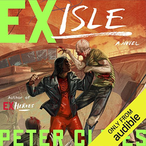 Ex-Isle     Ex-Heroes, Book 5              By:                                                                                                                                 Peter Clines                               Narrated by:                                                                                                                                 Jay Snyder,                                                                                        Mark Boyett,                                                                                        Khristine Hvam                      Length: 11 hrs and 55 mins     3,630 ratings     Overall 4.5