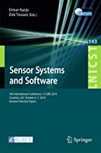 Sensor Systems and Software: 5th International Conference, S-CUBE 2014, Coventry, UK, October 6-7, 2014, Revised Selected Papers (Lecture Notes of the ... Telecommunications Engineering Book 143)
