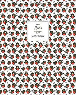 Robin Notebook - Ruled Pages - 8x10 - Large: (White Edition) Fun Christmas notebook 192 ruled/lined pages (8x10 inches / 2...