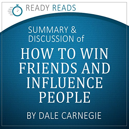 How to Win Friends & Influence People by Dale Carnegie: An Action-Steps Summary and Analysis audiobook cover art