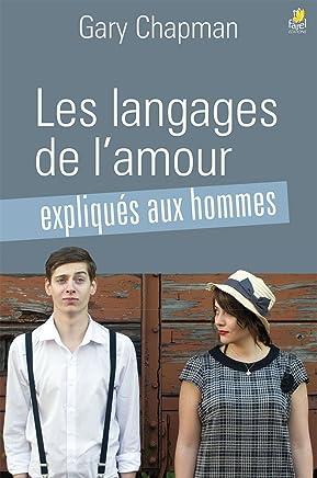 Les langages de lamour expliqués aux hommes