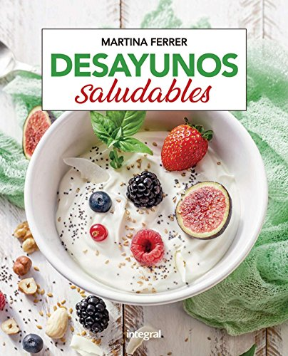 Desayunos saludables (ALIMENTACION
