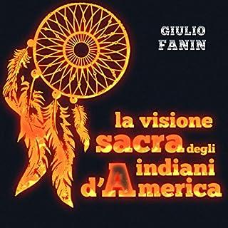 La visione sacra degli indiani d'America copertina