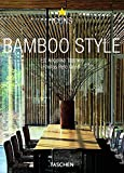 Bamboo Style: Exteriors, Interiors, Details - Book