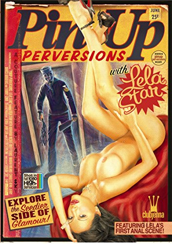 Pinup Perversions With Lela Star