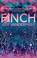 Finch: A thrilling standalone from the Author of 'Annihilation' (English Edition)