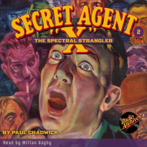 The Spectral Strangler: Secret Agent X #2 March 1934 audiobook cover art